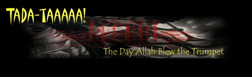 TADA-TAAA! - The Day Allah Blew The Trumpet